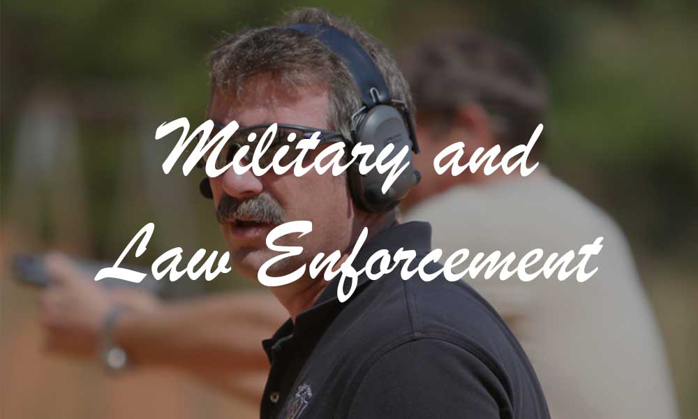 Military and Law Enforcement